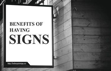 The Benefits of Effective Signage